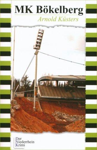 9783920743639: MK Bökelberg: Der Niederrhein-Krimi 4