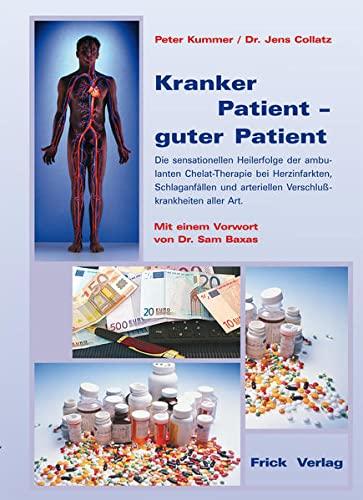 9783920780771: Kranker Patient, guter Patient