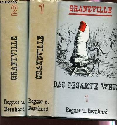 Grandville : das gesamte werk: Sello, Gottfried