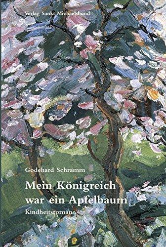 9783920821788: Mein K�nigreich war ein Apfelbaum: Kindheitsroman