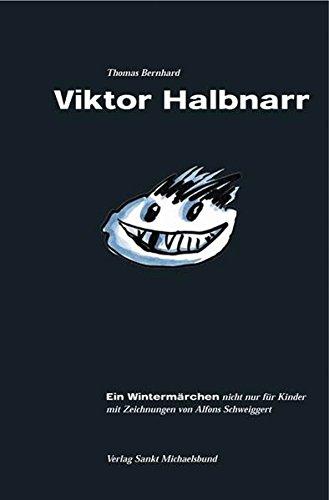 9783920821818: Viktor Halbnarr. Ein Wintermärchen nicht nur für Kinder