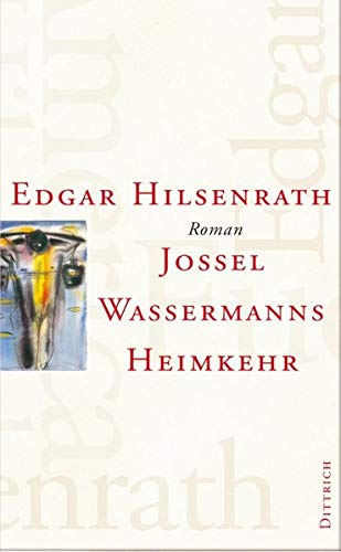 9783920862576: Jossel Wassermanns Heimkehr. (Bd.7).