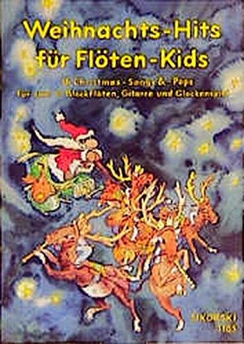 9783920880785: Weihnachts-Hits für Flöten-Kids: 16 Christmas-Songs und Christmas-Pops für zwei C-Blockflöten, Gitarre und Glockenspiel. Mit Gitarren- und Blockflöten-Grifftabellen