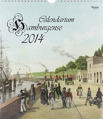 9783920953755: Calendarium Hamburgense 2014: Stiche von damals und Fotos von heute
