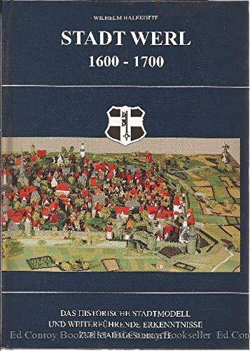 9783920980973: Stadt Werl 1600-1700