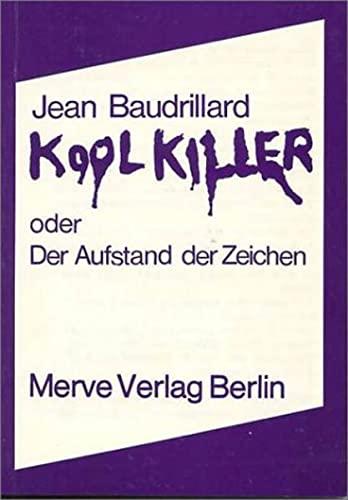 9783920986982: Kool Killer oder Der Aufstand der Zeichen