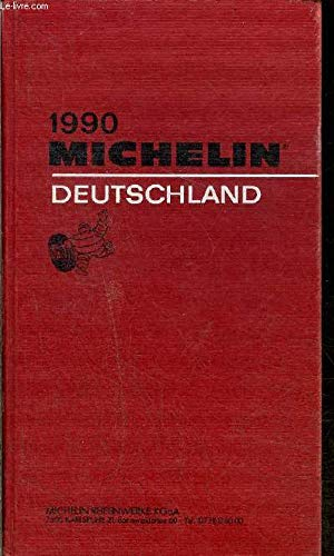 Michelin Red Guide Deutschland 1990: Michelin Travel Publications