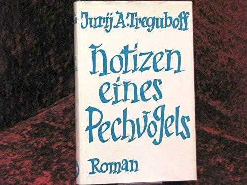 9783921148075: Notizen eines Pechvogels. Roman