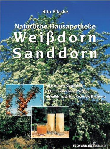 9783921156599: Weißdorn. Sanddorn