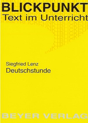 Lenz: Deutschstunde. Untersuchungen zum Roman: Worm-Kaschuge, Heidrun