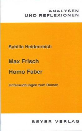 9783921202258: Max Frisch: Homo Faber. Anmerkungen zum Roman