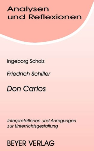 Analysen und Reflexionen, Bd.46, Friedrich Schiller 'Don: Friedrich Schiller