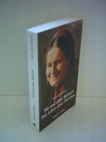 9783921213315: Sabine Wurmbrand: Mit und ohne Richard - Das Leben einer Pfarrfrau