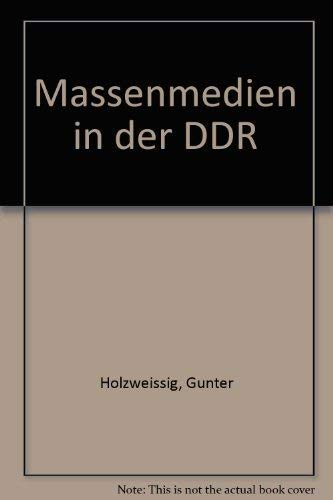 9783921226179: Massenmedien in der DDR