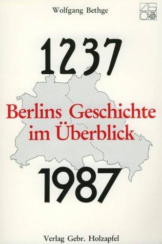 9783921226254: Berlins Geschichte im Überblick