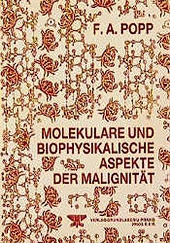 9783921229170: Molekulare und biophysikalische Aspekte der Malignität