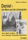 Daniel, der Mann aus der Löwengrube: Corbach, Dieter