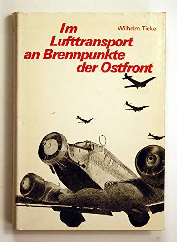 """9783921242100: Im Lufttransport an Brennpunkte der Ostfront. Opfergang der SS-Infanterie-Regimenter 4 """"Langemarck"""" und """"Freikorps Danmark"""""""