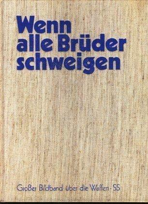 Wenn alle Bruder schweigen: Grosser Bildband uber: Germany,