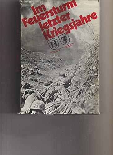 Im Feuersturm letzter Kriegsjahre : II. SS-Panzerkorps mit 9. u. 10. SS-Division