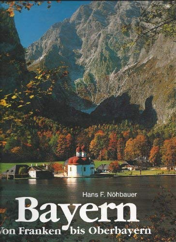 Bavaria (Small picture books) Nohbauer, Hans F.