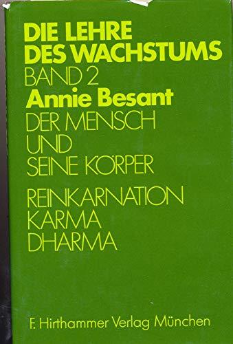 9783921288610: Der Mensch und seine Körper, Reinkarnation, Karma, Dharma, Bd 2