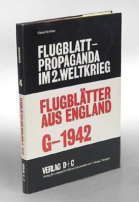 Flugblätter aus England G-1942 - Flugblattpropaganda im: Kirchner, Klaus