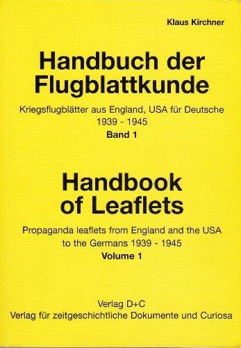 Handbuch für Flugblattkunde - Kriegsflugblätter aus England,: Kirchner Klaus
