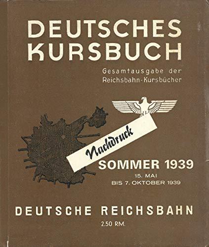 9783921304037: Deutsches Kursbuch Sommer 1939