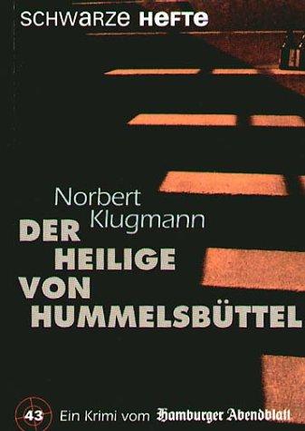 Der Heilige von Hummelsbüttel: Klugmann, Norbert