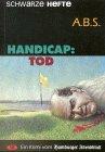 9783921305737: Handicap: Tod