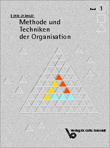 9783921313626: Methode und Techniken der Organisation