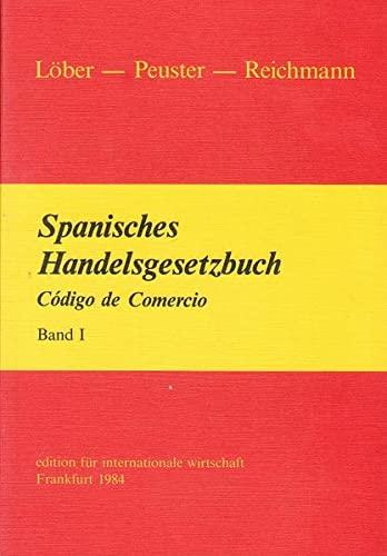 9783921326084: Spanisches Handelsgesetzbuch =: Codigo de comercio : zwei Bande (German Edition)