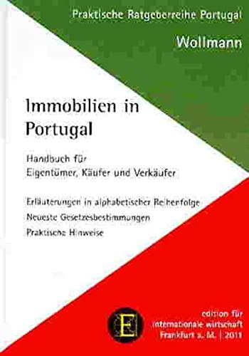 9783921326572: Immobilien in Portugal: Handbuch für Eigentümer, Käufer und Verkäufer