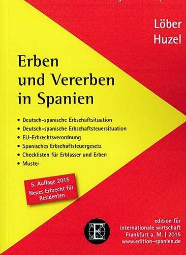 Erben und Vererben in Spanien: Erhard Huzel