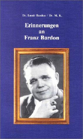 Erinnerungen an Franz Bardon: Bardon, Dr. Lumir