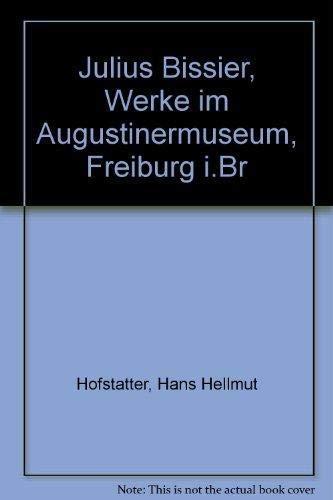 Julius Bissier. Werke im Augustinermuseum Freiburg.