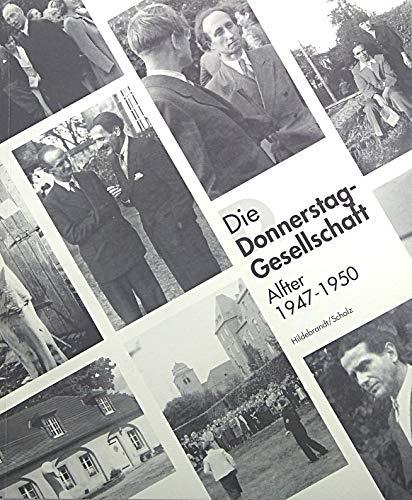 9783921342572: Die Donnerstag-Gesellschaft; Alfter 1947-1950