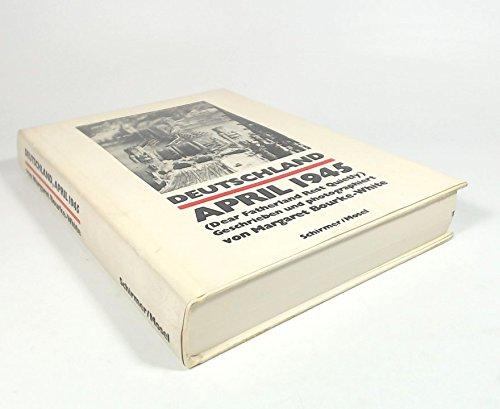 Deutschland April 1945. (Dear Fatherland Rest Quietly). Geschrieben und photographiert von Margaret Bourke-White. - Bourke-White, Margaret.