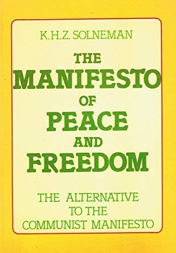 9783921388570: The Manifesto of Peace and Freedom: The Alternative to the Communist Manifesto