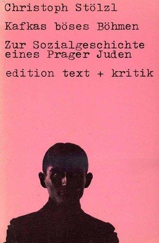 9783921402054: Kafkas böses Böhmen. Zur Sozialgeschichte eines Prager Juden (Livre en allemand)