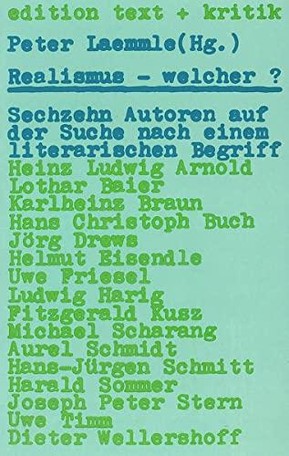 Realismus - welcher?. Sechzehn Autoren auf der: Laemmle, Peter (Herausgeber):