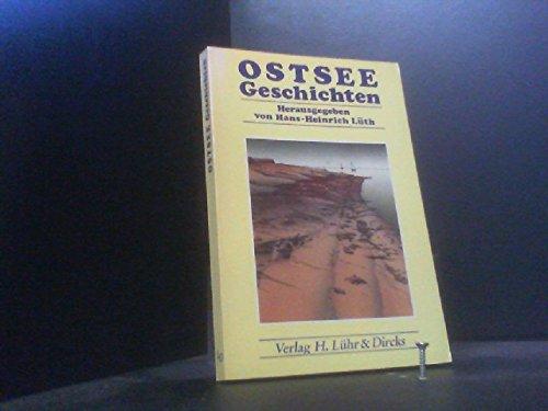 9783921416549: Ostsee-Geschichten. Eine literarische Reise entlang der Ostseeküste