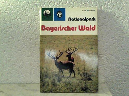 Nationalpark Bayerischer Wald: Hans Bibelriether