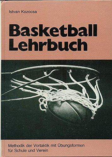 9783921432174: Basketball Lehrbuch - Band 2 - Methodik der Vortaktik mit Übungsformen für Schule und Verein (Livre en allemand)