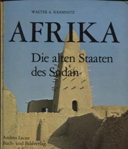 9783921445037: Afrika: D. alten Staaten d. Sudan