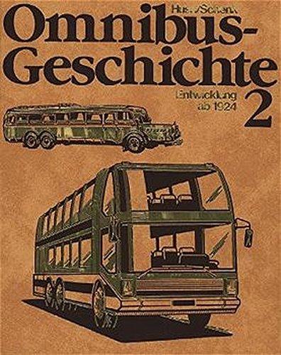9783921455326: Omnibusgeschichte, Tl.2, Die Entwicklung ab 1924