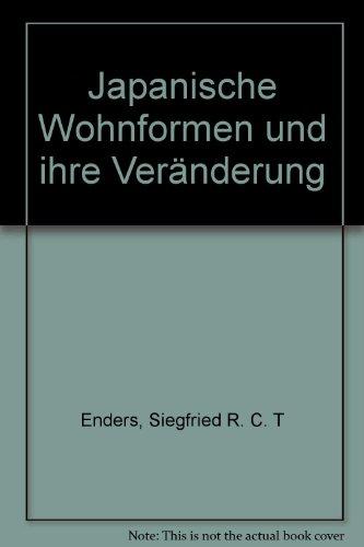 9783921469583: Japanische Wohnformen und ihre Veränderung (German Edition)