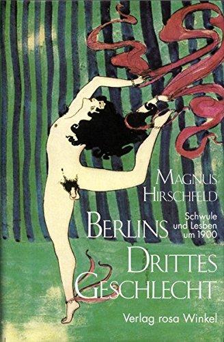 9783921495599: Berlins drittes Geschlecht (Bibliothek Rosa Winkel) (German Edition)