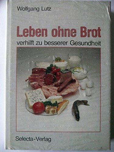 9783921500262: Leben ohne Brot